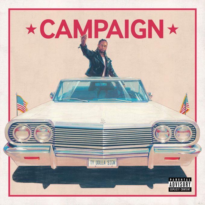 Ty Dolla Sign – 'Campaign' (Tracklist & Release Date)