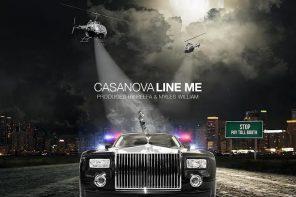 New Music: CASANOVA – 'Line Me'