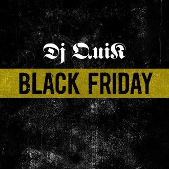 dj-quik-black-friday