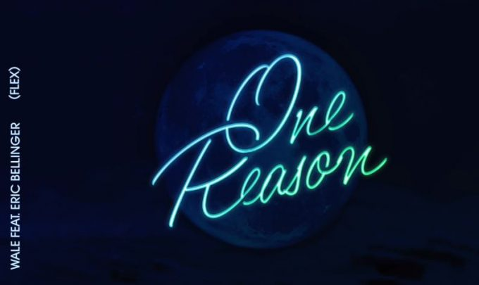 wale-one-reason
