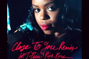 New Music: Dreezy – 'Close To You (Remix)' (Feat. T-Pain & Rick Ross)