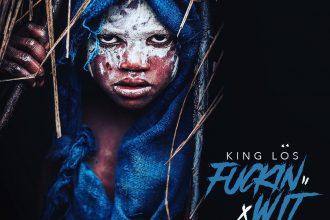 king-los-fuckin-wit-it