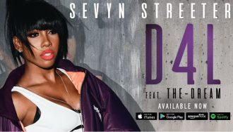 sevyn-streeter-d4l-the-dream