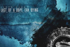 New Music: Lloyd Banks – 'Last Of A Dope Era Dying'