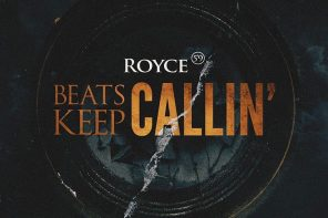 New Music: Royce 5'9″ – 'Beats Keep Callin'