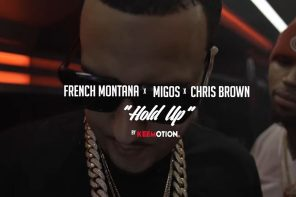 New Video: French Montana – 'Hold Up' (Feat. Migos & Chris Brown)