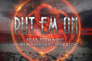 New Music: Tech N9ne – 'Put Em On' (Feat. Darrein Safron & Stevie Stone)