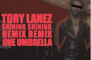 New Music: Tory Lanez – 'Shining' (Remix)