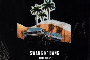 New Music: Kirko Bangz – 'Swang N' Bang'