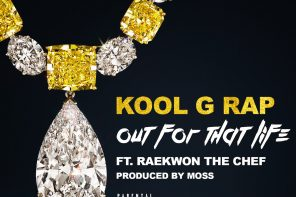 New Music: Kool G Rap – 'Out For That Life' (Feat. Raekwon)