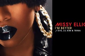 New Music: Missy Elliott – 'I'm Better (Remix)' (Feat. Eve, Lil Kim & Trina)