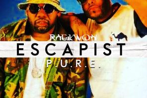 New Music: Raekwon & P.U.R.E. – 'Escapist'