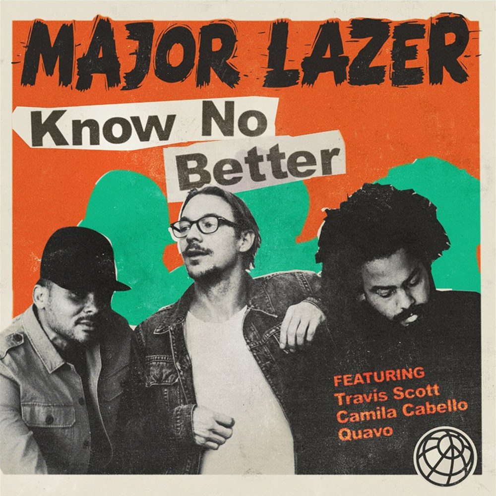 Major Lazer's 'Know No Better'
