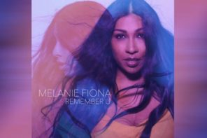 Melanie Fiona Returns With New Single 'Remember U'