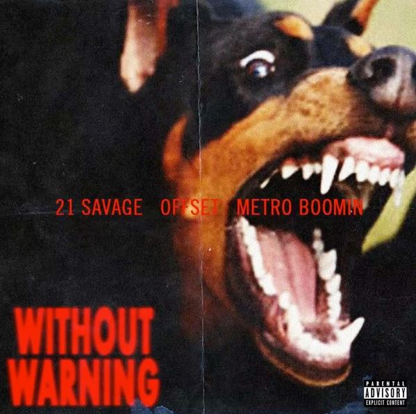 Stream 21 Savage, Offset & Metro Boomin's New Album 'Without Warning'