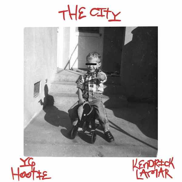 YG Hootie - The City Ft Kendrick Lamar