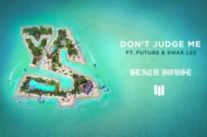 New Music: Ty Dolla Sign – 'Don't Judge Me' (Feat. Future & Swae Lee)