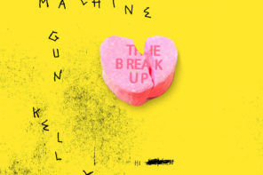 Listen to Machine Gun Kelly's New Song 'The Break Up'