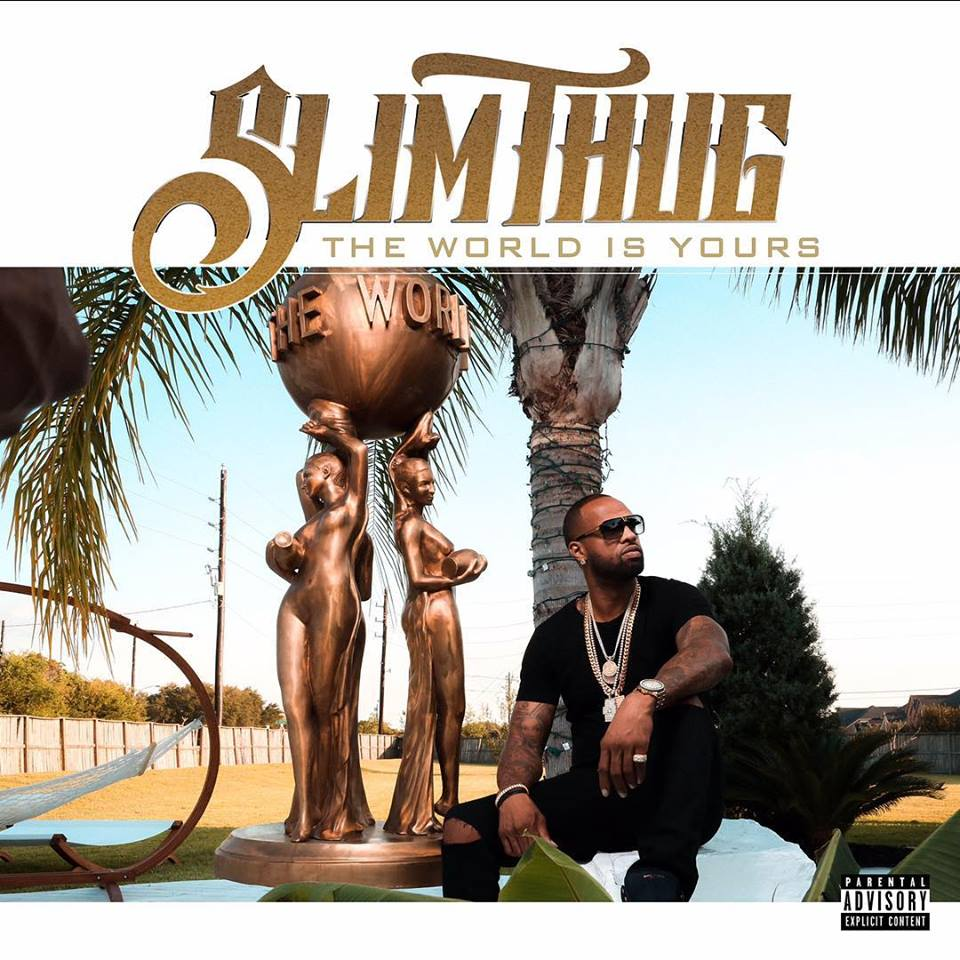slim-thug-the-world-is-yours.jpg