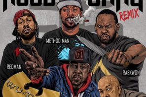 New Music: Wu-Tang Clan – 'Hood Go Bang (Remix)' (Feat. Redman, Method Man, Raekwon, U-God & Mathematics)