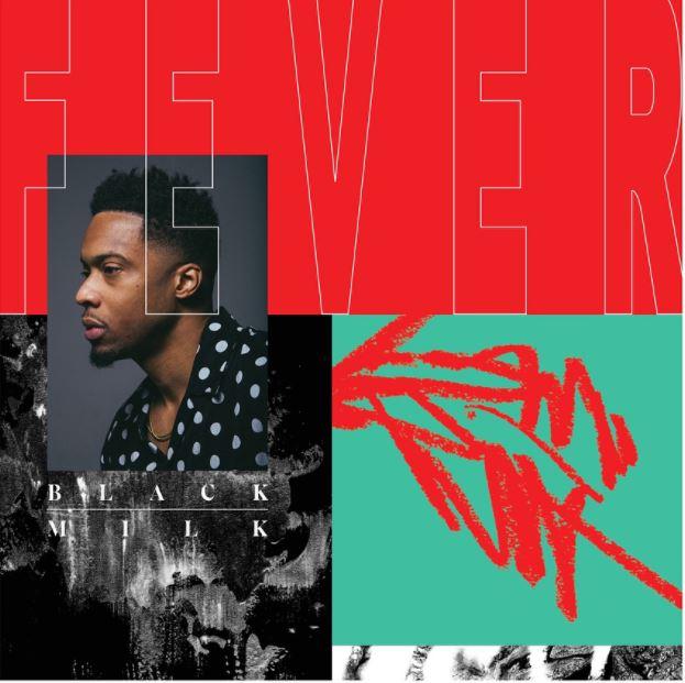 Black Milk - FEVER Album Download