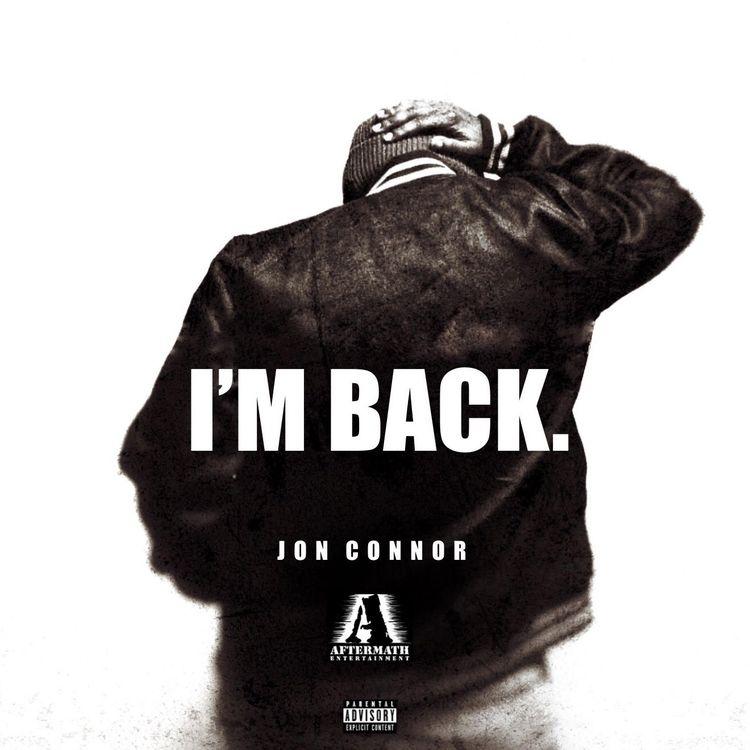 Jon Connor – I'm Back Ft. Dr. Dre