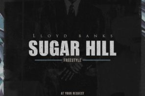 New Music: Lloyd Banks – 'Sugar Hill' (Freestyle)
