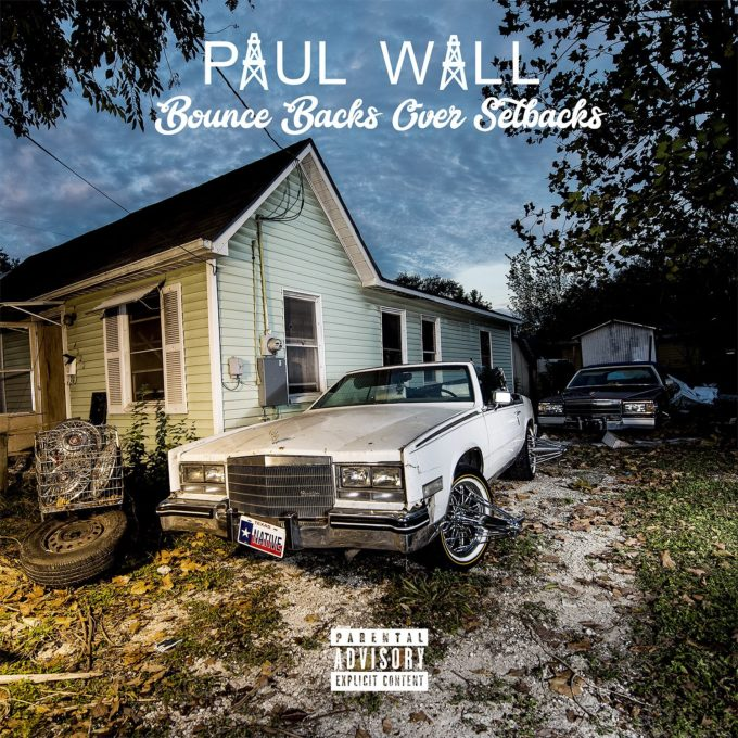Paul Wall - Bounce Backs Over Setbacks Album Download