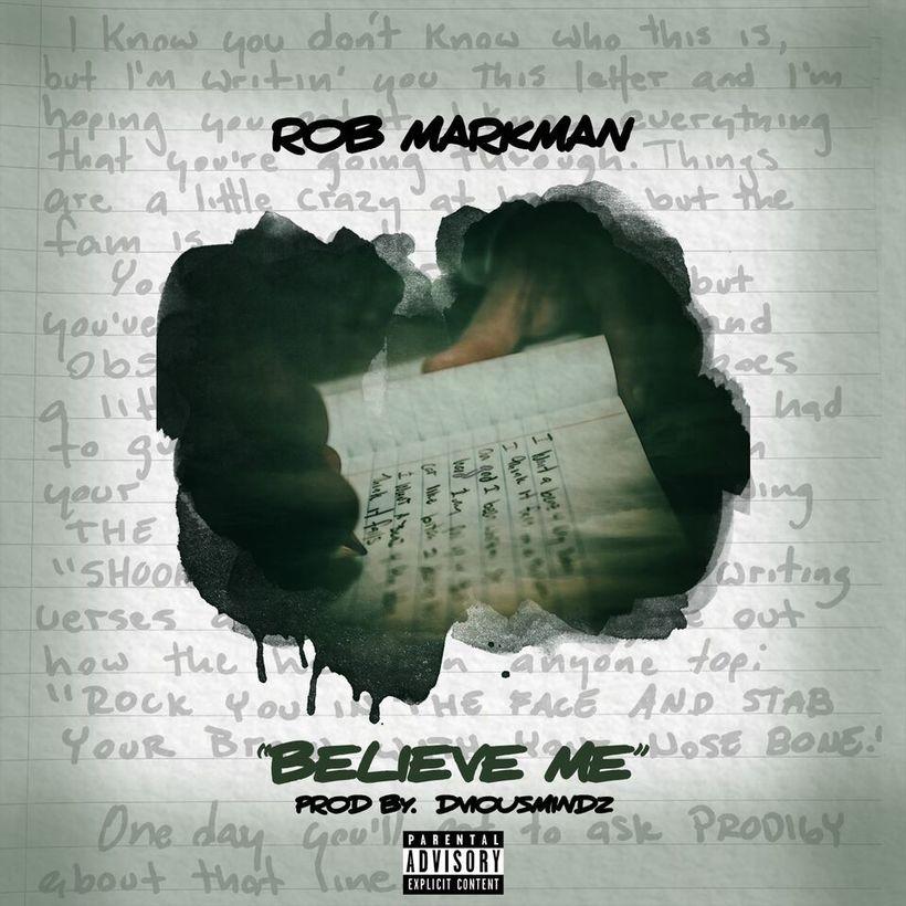 Rob Markman – Believe Me