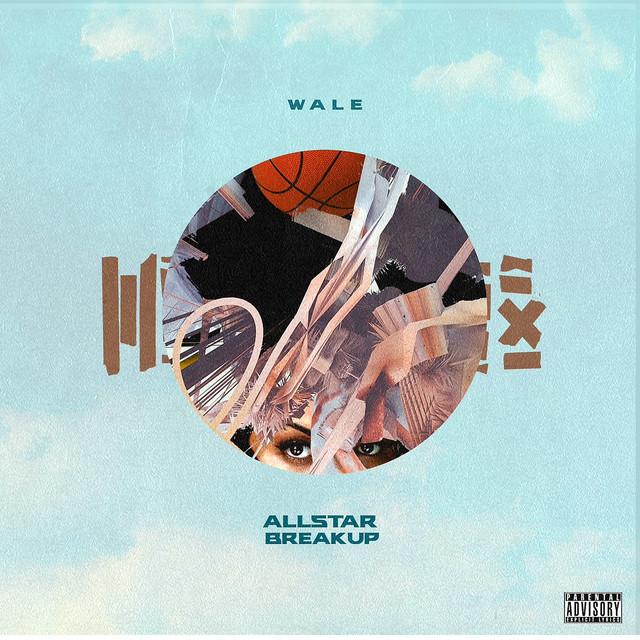 Wale - All Star Breakup