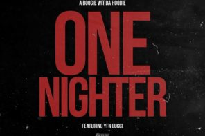 New Music: A Boogie Wit Da Hoodie – 'One Nighter' (Feat. YFN Lucci)