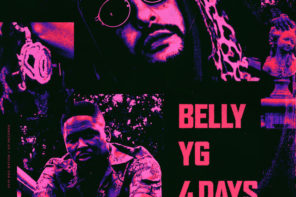 Belly Enlists YG on New Single '4 Days' Prod. by DJ Mustard