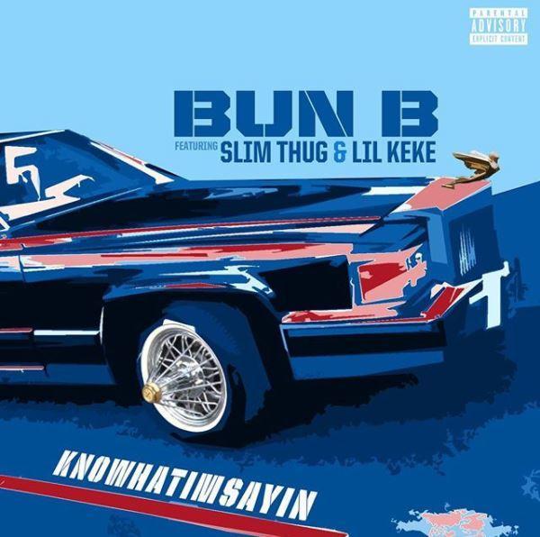 New Music: Bun B – 'Knowhatimsayin' (Feat. Slim Thug & Lil ...