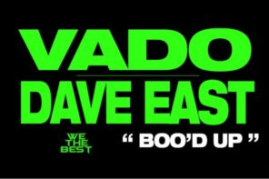 New Music: Dave East & Vado – 'Boo'd Up' (Remix)