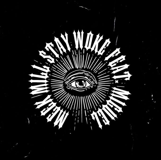 Meek Mill - 'Stay Woke' Feat. Miguel