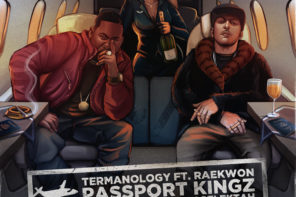 New Music: Termanology – 'Passport Kingz' (Feat. Raekwon)
