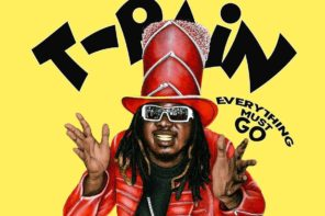 T-Pain Unveils 13 Unreleased Songs in 'Everything Must Go' Vol. 1 Pack