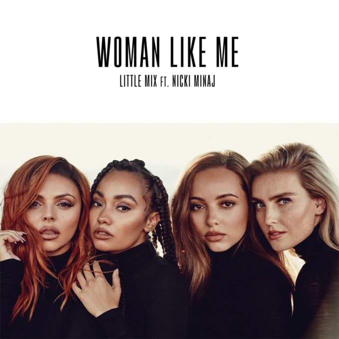 Little Mix Feat. Nicki Minaj - 'Woman Like Me'