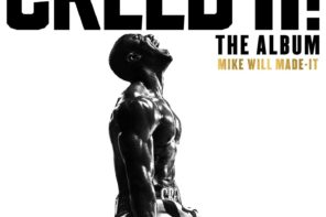 Here Are The Production Credits For Mike WiLL Made-It's 'Creed II: The Album'