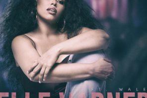 New Music: Elle Varner – 'Pour Me' (Feat. Wale)