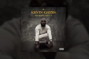 New Music: Kevin Gates – 'Therapy Sh*t 4'