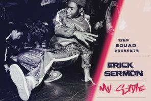New Music: Erick Sermon – 'My Style' (Feat. Raekwon & N.O.R.E.)