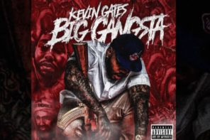 New Music: Kevin Gates – 'Big Gangsta'