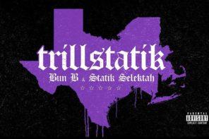 Stream Bun B & Statik Selektah's Joint Album 'TrillStatik'