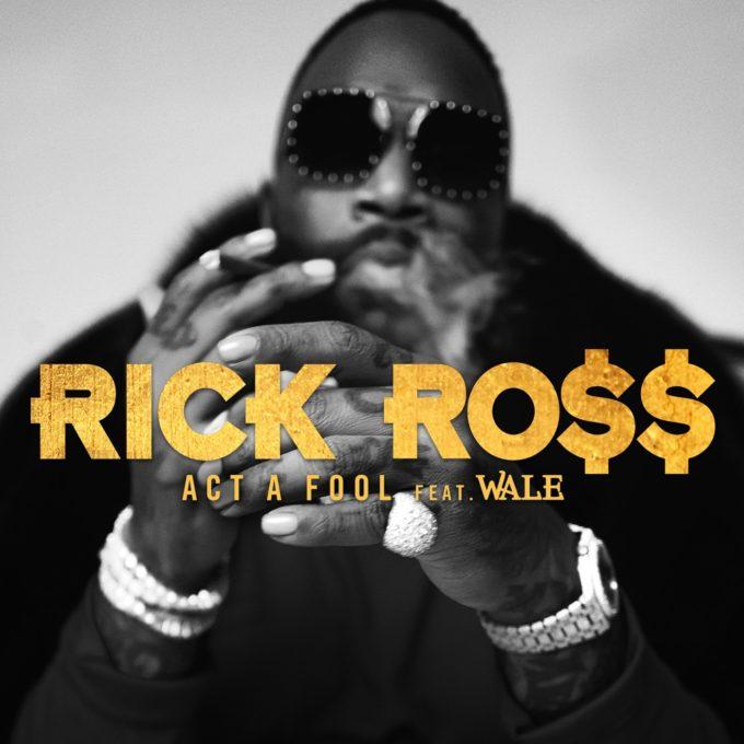 Rick Ross Act a Fool