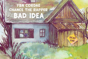 New Music: YBN Cordae – 'Bad Idea' (Feat. Chance The Rapper)