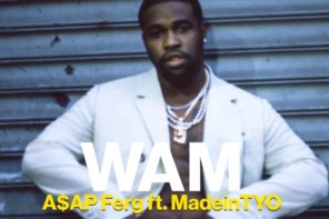 New Music: ASAP Ferg – 'Wam' (Feat. MadeinTYO)