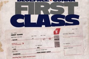 New Music: Blueface – 'First Class' (Feat. Gunna)