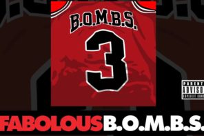 New Music: Fabolous – 'B.O.M.B.S.'